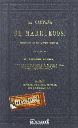 Descargar Libro La campaña de Marruecos. Memorias de un médico militar (Medicina) de Nicasio Landa