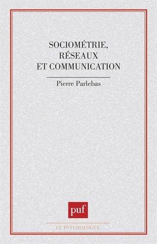 Sociométrie réseaux et communication