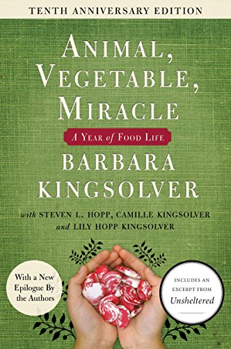 Animal, Vegetable, Miracle - 10th anniversary edition: A Year of Food Life (English Edition)