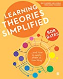 Learning Theories Simplified: .and how to apply them to teaching: .and how to apply them to teaching