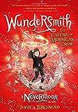 Wundersmith: The Calling of Morrigan Crow Book 2 (Nevermoor)