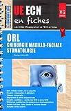 ORL Chirurgie maxillo-faciale Stomatologie