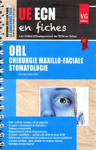 ORL Chirurgie maxillo-faciale Stomatologie par Romain Gaillard