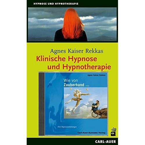 Klinische Hypnose /Wie von Zauberhand. Package: Praxisbezogenes Lehrbuch und CD