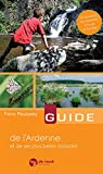 Guide de l Ardenne et de Ses Plus Belles Ballades Ned