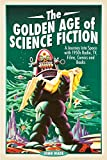 The Golden Age of Science Fiction: A Journey into Space with 1950s Radio, TV, Films, Comics and Books (English Edition)