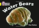 Water Bears: Band 03/Yellow (Collins Big Cat)