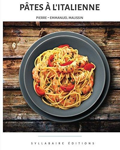 Pâtes à l'Italienne par Pierre-Emmanuel Malissin