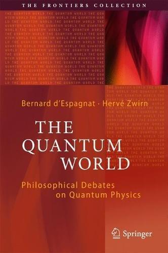 le-monde-quantique-les-debats-philosophiques-de-la-physique-quantique-philosophical-debates-on-quant