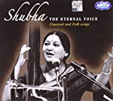 Shubha - The Eternal Voice