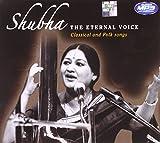 Shubha - The Eternal Voice