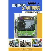 Historias del autobús: Anécdotas de un conductor