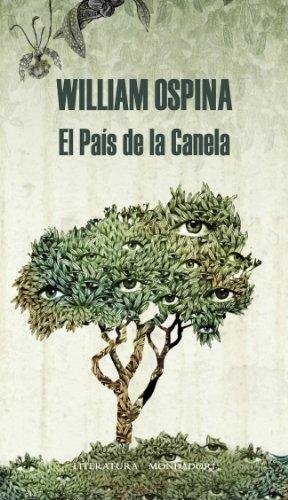 El País De La Canela (Literatura Random House)