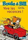 Boule&Bill : Vive les vacances ! par Joly