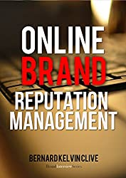 Online Brand Reputation Management (Brand Interview Series Book 1) (English Edition)