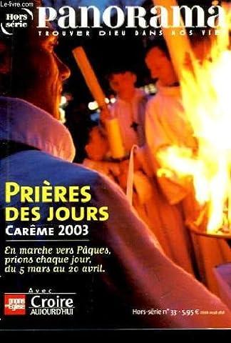 Panorama hors-série n°33. prières des jours. carême 2003