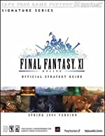 FINAL FANTASY® XI Official Strategy Guide for PS2 & PC de Michael Lummis