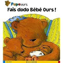 Fais dodo Bébé Ours !