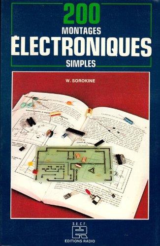 200 montages électroniques simples : un...