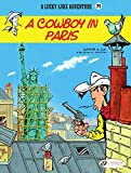 Lucky Luke - Volume 71 - A Cowboy in Paris (English Edition) - Format Kindle - 9781849187893 - 7,49 €