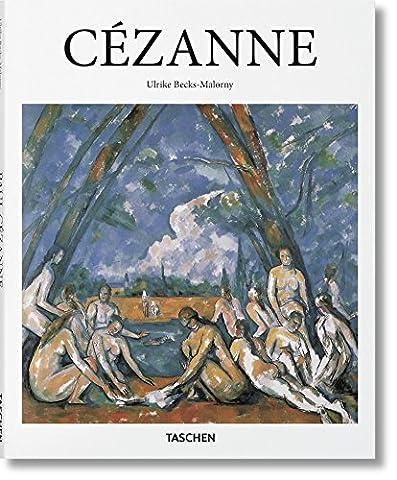 Paul Cézanne (1839-1906) : Pioneer of Modernism