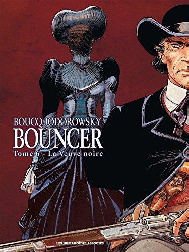 Bouncer T06: La veuve noire par François Boucq