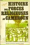 Histoire des forces religieuses au Cameroun