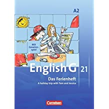 English G 21 - Ausgabe A: Band 2: 6. Schuljahr - Das Ferienheft: A holiday trip with Tom and Jessica. Arbeitsheft