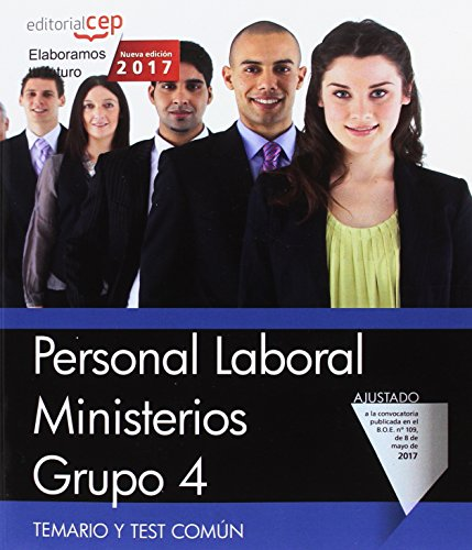 Personal Laboral Ministerios. Grupo 4. Temario y Test Común