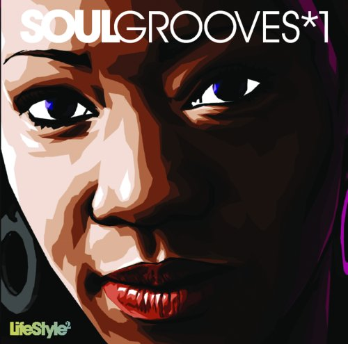 Lifestyle2 - Soul Grooves Vol ...
