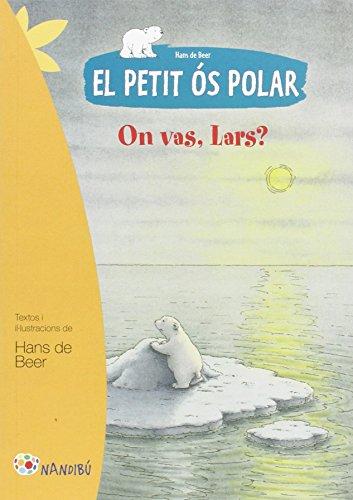 Petit ós polar: On vas, Lars?, El (Nandibú)