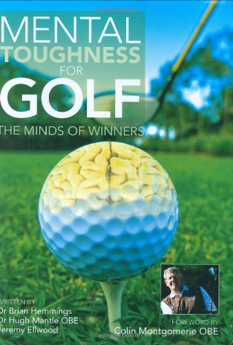 Mental Toughness for Golf: The Minds of Winners (General Books) por Jeremy Ellwood