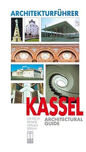 Architekturführer Kassel: Architectural Guide (Architectural Guides (Reimer))