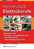 Image de Elektrotechnik: Fachkunde Elektroberufe: Elektroniker für Energie- und Gebäudetechnik, B