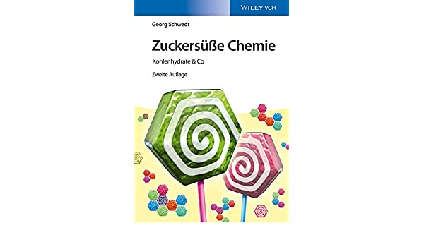 Zuckersüße Chemie Kohlenhydrate Co Ebook Georg Schwedt