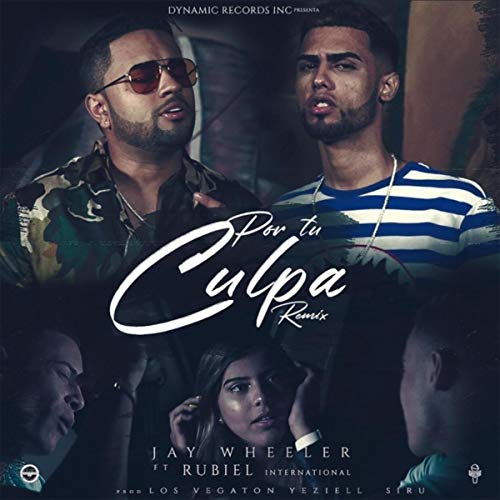 Por Tu Culpa (Remix) [feat. Rubiel International]