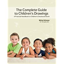 The Complete Guide to Children's Drawings (English Edition)