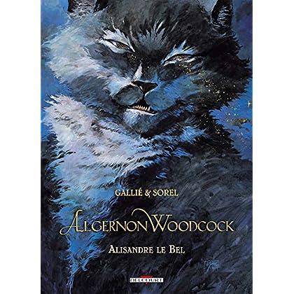 Algernon Woodcock, Tome 5 : Alisandre le Bel