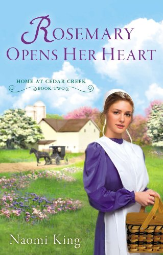Rosemary Opens Her Heart Home At Cedar Creek Book Two