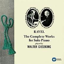 Ravel : Musique pour Piano Seul (Intégrale)