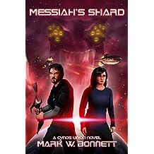Messiah's Shard (The Cynos Union Book 1)