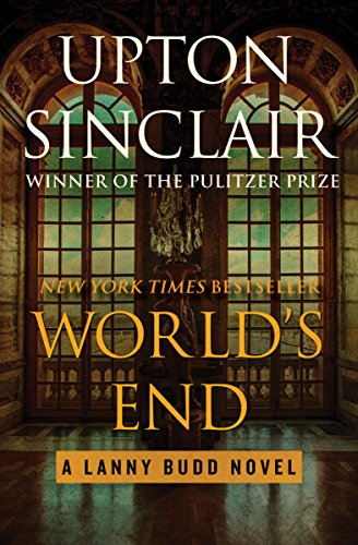 World's End (The Lanny Budd Novels Book 1) (English Edition)
