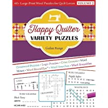 Happy Quilter Variety Puzzles: 60+ Large-Print Word Puzzles for Quilt Lovers: 2