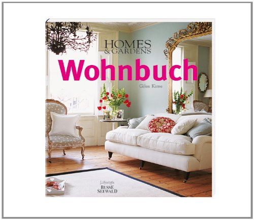 homes-gardens-wohnbuch-stilberatung-gestaltungsideen-praxistipps