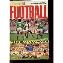 Le livre d'or du football et de la coupe du monde 1982