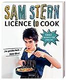 Licence to cook. Coole Rezepte für jeden Tag