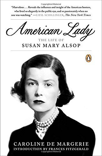 American Lady: The Life of Susan Mary Alsop by Caroline de Margerie (2013-09-24)