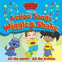 Action Songs: Wiggle & Shake