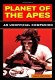 Planet of the Apes: An Unauthorized History: An Unauthorised History (English Edition)