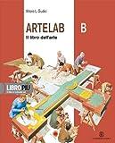Artelab. Per la Scuola media. Con espansione online: 2